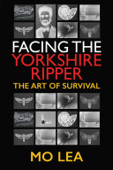 Facing the Yorkshire Ripper