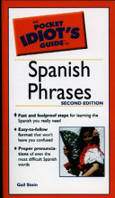 The Pocket Idiot s Guide to Spanish Phrases