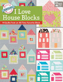 Block Buster Quilts   I Love House Blocks