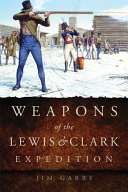 Pdf Weapons of the Lewis and Clark Expedition