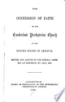 The Confession of Faith of the Cumberland Presbyterian Church in the United States of America