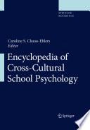 Encyclopedia of Cross Cultural School Psychology