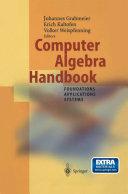 Computer Algebra Handbook