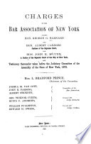 Charges of the Bar Association of New York Against George G  Barnard and Albert Cardozo and John H  McCunn