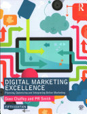 Digital marketing excellence : planning, optimizing and integrating online marketing