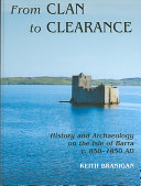 From Clan to Clearance   History and Archaeology on the Isle of Barra C 850 1850 AD