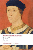 The Oxford Shakespeare: Henry VI, Part One