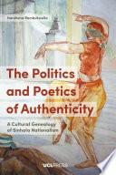 The Politics and Poetics of Authenticity