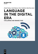 Language in the Digital Era. Challenges and Perspectives