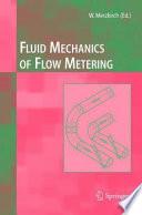 Fluid Mechanics of Flow Metering