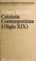 Cataluña contemporánea. 1, Siglo XIX