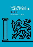 Cambridge Latin Course 2 Student Study Book