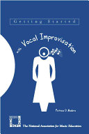 Getting Started with Vocal Improvisation