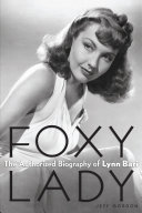 Foxy Lady  The Authorized Biography of Lynn Bari