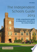 The Independent Schools Guide 2012 2013