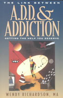 The Link Between Add and Addiction