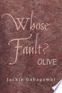 Whose Fault