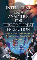 Intelligent Data Analytics for Terror Threat Prediction