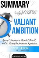 Summary Nathaniel Philbrick s Valiant Ambition