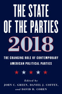 The state of the parties, 2018: the changing role of contemporary American political parties