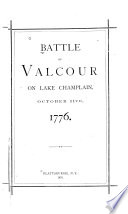 Battle of Valcour on Lake Champlain  October 11th  1776 Book