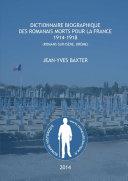 Dictionnaire biographique des romanais Morts pour la France, 1914-1918