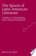 The Spaces of Latin American Literature