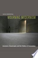 Mourning Modernism