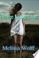 Three Little Lies