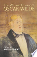 The Wit and Humor of Oscar Wilde