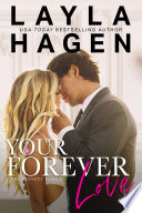 """Your Forever Love"" by Layla Hagen"