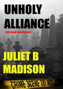 Unholy Alliance  A DI Frank Lyle Mystery