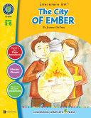 The City of Ember - Literature Kit Gr. 5-6 Pdf/ePub eBook