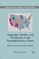Language, Gender, and Community in Late Twentieth-Century Fiction