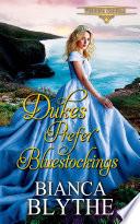 Dukes Prefer Bluestockings