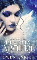Death by Mistletoe