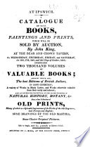 At Ipswich A Catalogue Of Rare Books Paintings And Prints Which Will Be Sold By Auction By J King On The 16th 17th 18th 19th Days Of October 1816 Etc Book