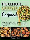 The Ultimate Air Fryer Cookbook Book PDF