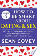 Decision  4  How to Be Smart About Dating   Sex Book