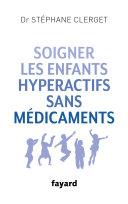 Pdf Soigner les enfants hyperactifs sans médicaments Telecharger