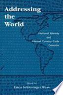 Addressing the World
