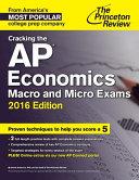Cracking the AP Economics Macro & Micro Exams, 2016 Edition