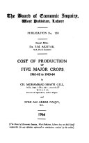 Cost of Production of Five Major Crops  1961 62 to 1963 64