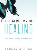 The Alchemy of Healing Pdf/ePub eBook
