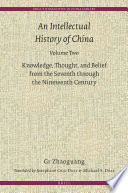 An Intellectual History of China  Volume Two