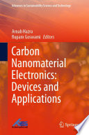 Carbon Nanomaterial Electronics  Devices and Applications