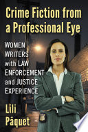 Crime Fiction From A Professional Eye