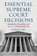 Essential Supreme Court Decisions