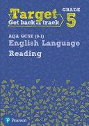 Target Grade 5 Reading AQA GCSE (9-1) English Language Workbook