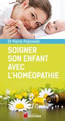 Soigner son enfant avec l'homéopathie